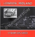 Book cover of London Midland Steam on Shed  by 45562