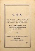 G.E.R. - Detailed Loco Stock List as at 1st April, 1921 by ALDRICH, C. Langley