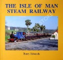 The Isle of Man Steam Railway by EDWARDS, Barry