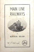 Main Line Railways of Northern Ireland by McCORMICK, W.P.