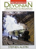 From the Footplate: Devonian - Bradford to Paignton by AUSTIN, Stephen