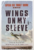 Wings on my Sleeve by BROWN, Captain Eric 'Winkle'