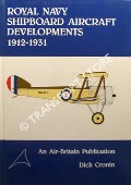 Royal Navy Shipboard Aircraft Developments 1912 - 1931 by CRONIN, Dick