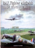 RAF Fighter Airfields of World War 2 by FALCONER, Jonathan
