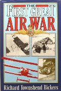 The First Great Air War by BICKERS, Richard Townshend