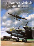 RAF Bomber Airfields of World War 2 by FALCONER, Jonathan