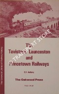 Book cover of The Tavistock, Launceston & Princetown Railways / The Launceston Branch by ANTHONY, G.H.