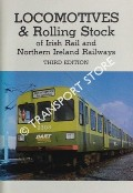 Locomotives & Rolling Stock of Córas Iompair Éireann and Northern Ireland Railways / Locomotives & Rolling Stock of Irish Rail and Northern Ireland Railways by DOYLE, Oliver & HIRSCH, S.