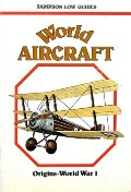 Book cover of World Aircraft: Origins - World War 1 by ANGELUCCI, Enzo & MATRICARDI, Paolo