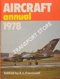 Aircraft Annual 1978  by CORNWELL, E.L. (ed.)