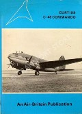 The Curtiss C-46 Commando  by DAVIS, John M.; MARTIN, Harold G. & WHITTLE, John A.