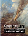 Zeppelin! - The German Airship Story by GRIEHL, Manfred & DRESSEL, Joachim