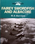 Fairey Swordfish and Albacore by HARRISON, W.A.