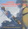 Soviet Combat Aircraft of the Second World War by GORDON, Yefim & KHAZANOV, Dmitri