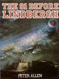 The 91 Before Lindbergh  by ALLEN, Peter