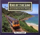 End of the Line - Exploring Britain's Rural Railways by ATTERBURY, Paul