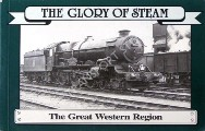 The Glory of Steam - The Great Western Region by HAYES, Cliff