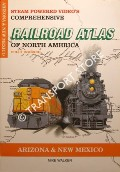 Railroad Atlas of North America - Arizona & New Mexico by WALKER, Mike