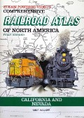 Railroad Atlas of North America - California and Nevada by WALKER, Mike