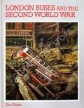 London Buses and the Second World War by GLAZIER, Ken