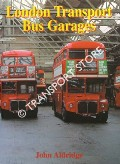 Book cover of London Transport Bus Garages by ALDRIDGE, John