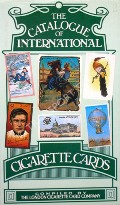 The Catalogue of International Cigarette Cards  by London Cigarette Card Company