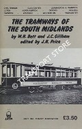 The Tramways of the South Midlands by BETT, W.H. & GILLHAM, J.C.