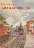 Memories of the Met & GC Joint Line by FOXELL, Clive