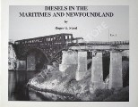 Diesels in the Maritimes and Newfoundland by STEED, Roger G.