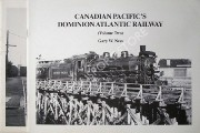 Canadian Pacific's Dominion Atlantic Railway by NESS, Gary W.