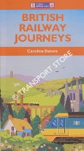 British Railway Journeys by DAKERS, Caroline