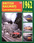 British Railways Locomotives 1962 by BANKS, Chris