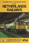 Locomotives & Coaching Stock of the Netherlands Railways by LACY, Gordon & FOX, Peter