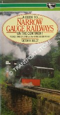 A Guide to the Narrow Gauge Railways on the Continent by BELOT, Victor R.