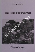 On the Trail of The Titfield Thunderbolt by CASTENS, Simon