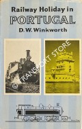 Railway Holiday in Portugal by WINKWORTH, D.W.