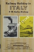 Railway Holiday in Italy by KALLA-BISHOP, P.M.