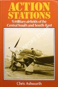 Military Airfields of the Central South and South-East by ASHWORTH, Chris