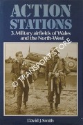 Military Airfields of Wales and the North-West by SMITH, David J.