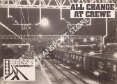 Book cover of All Change at Crewe - The Story of the Modernisation of Crewe's Track and Signals in 1984 and 1985 by British Rail (London Midland)