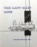The Last Main Line by ABBOTT, R.D.