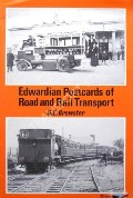 Edwardian Postcards of Road and Rail Transport by BREWSTER, D.E.