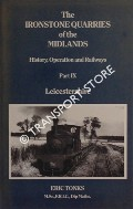 Book cover of The Ironstone Quarries of the Midlands, History Operation and Railways by TONKS, Eric S.