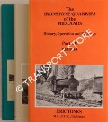 The Ironstone Quarries of the Midlands, History Operation and Railways by TONKS, Eric S.