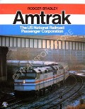 Amtrak - The US National Railroad Passenger Corporation by BRADLEY, Rodger