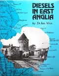 Diesels in East Anglia by ALLEN, Dr. Ian