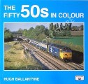 The Fifty 50s in Colour by BALLANTYNE, Hugh