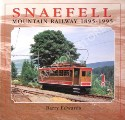 Snaefell Mountain Railway 1895 - 1995 by EDWARDS, Barry