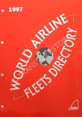 World Airline Fleets Directory 1997 by EASTWOOD, A.B.; MITCHELL, S.; ROACH, J.; RICHARDSON, D. & HALLIDAY, R.D.