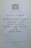 Railway Accidents - Report on the Collision which occurred on the 6th November, 1947, at Motspur Park Junction on the Southern Railway by Ministry of Transport